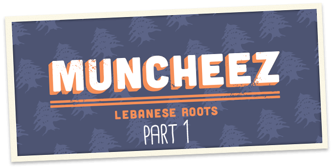 Lebanese Roots #1 – The Creation of Muncheez